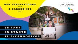 Cargobike Roadshow 2021 startet in Bayern und Österreich